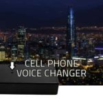 Best Cell Phone Voice Changer for Phone Calls