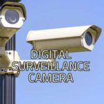 Digital Surveillance Camera – Infrared Surveillance Camera