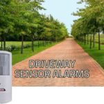 Driveway Sensor Alarms: Wireless Driveway Security Alarms