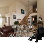 Electronic Barking Security Dog: Barking Dog Alarm