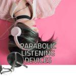 Best Parabolic Listening Device | Parabolic Microphone Dish