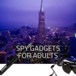Best Spy Gadgets for Adults – Top Spy Devices Reviews