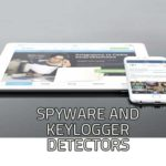 Best Spyware Detectors & Key Logger Detector | Reviews